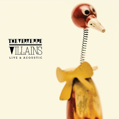 Play & Download Villains - Live & Acoustic by The Verve Pipe | Napster