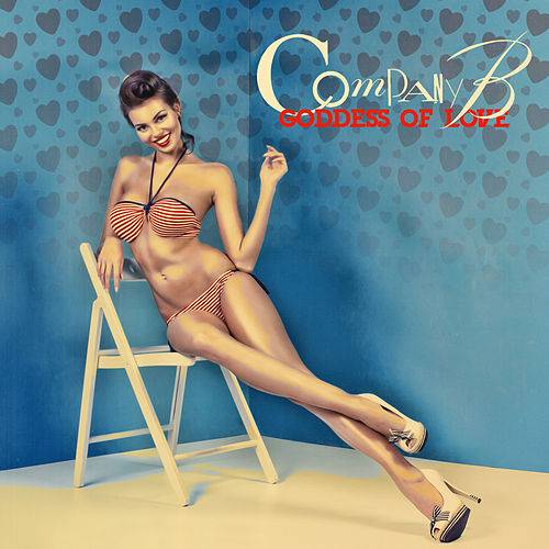 Play & Download Goddess of Love by Company B | Napster