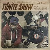 Play & Download The Tonite Show by DJ.Fresh | Napster