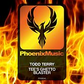 Play & Download Tee's Ghetto Blaster by Todd Terry   Napster