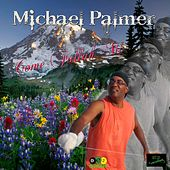 Come Fallah Mi by Michael Palmer