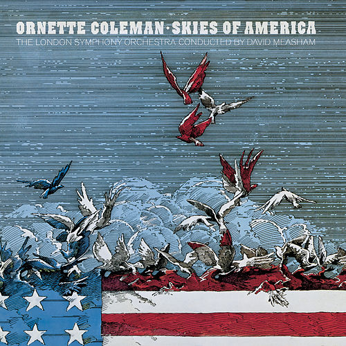Play & Download Skies Of America by Ornette Coleman | Napster