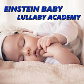 Play & Download Einstein Baby Lullaby Academy by Einstein Baby Lullaby Academy   Napster