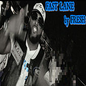 Play & Download Fast Lane by Fresh | Napster