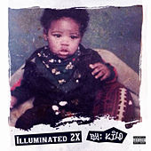 Illuminated 2X by Kilo