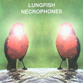 Play & Download Necrophones by Lungfish | Napster
