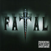 Play & Download Fatal by Fatal | Napster