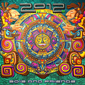 2012 and Friends by Various Artists