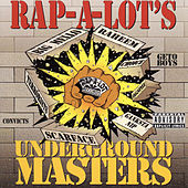 Underground Masters (Rap-A-Lot Records) by Various Artists