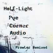 Play & Download Half-Light by Pye Corner Audio | Napster