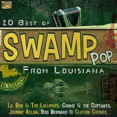 Play & Download 20 Best of Swamp Pop from Louisiana by Various Artists | Napster