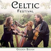 Play & Download Celtic Festival by Golden Bough | Napster