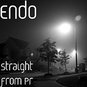 Straight from Pr by ENDO