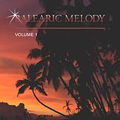 Balearic Melody, Vol. 1 by Various Artists