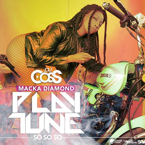 Play Tune (So so So) by Macka Diamond