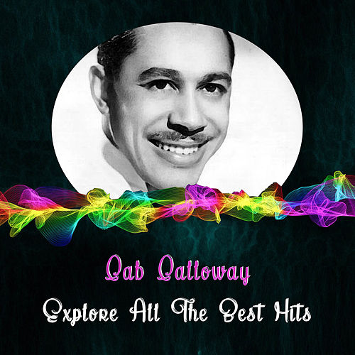 Explore All the Best Hits di Cab Calloway