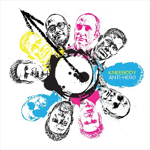 Play & Download Anti-Hero by Kneebody | Napster