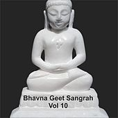 Play & Download Bhavna Geet Sangrah, Vol. 10 by Various Artists | Napster
