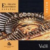 El Órgano Histórico Español by Various Artists