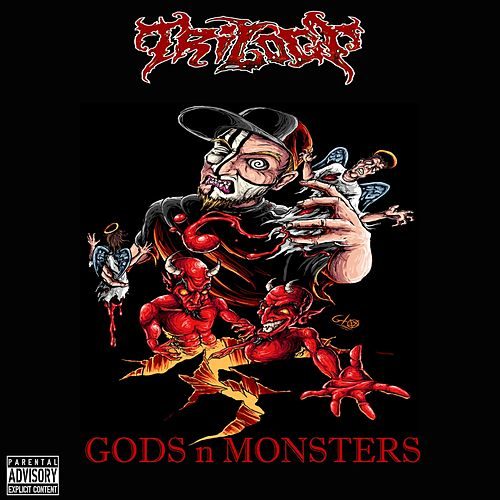 Gods 'n' Monsters by Trilogy