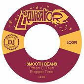 Paren el Tren / Reggae Time by Smooth Beans