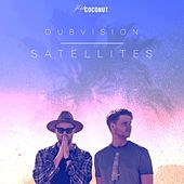 Satellites by DubVision