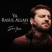 Play & Download Ya Rasul Allah, Pt. 2 (Live) by Sami Yusuf | Napster