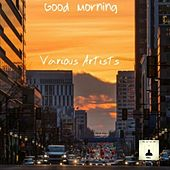 Play & Download Good Morning by Various | Napster