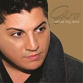 Play & Download Todavia Hay Amor by Giro | Napster