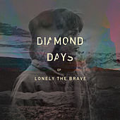 Play & Download Diamond Days EP by Lonely The Brave | Napster