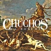 Play & Download Chuchos by La Bohème | Napster