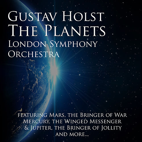 The Planets by London Symphony Orchestra