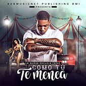 Play & Download Como Tu Te Menea by Nueva Escuela | Napster