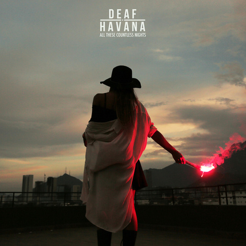 Play & Download All These Countless Nights by Deaf Havana | Napster