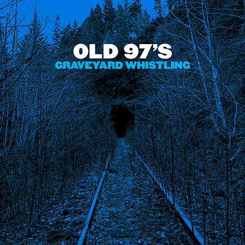 All Who Wander by Old 97's