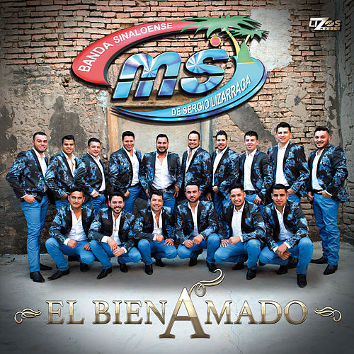 El Bien Amado - Single by Banda Sinaloense
