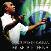 De Cuba, Música Eterna (Remasterizado) by Guido López Gavilán y Su Orquesta de Cámara Música Eterna