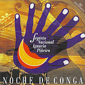 Play & Download Noche de Conga (Remasterizado) by Septeto Nacional | Napster