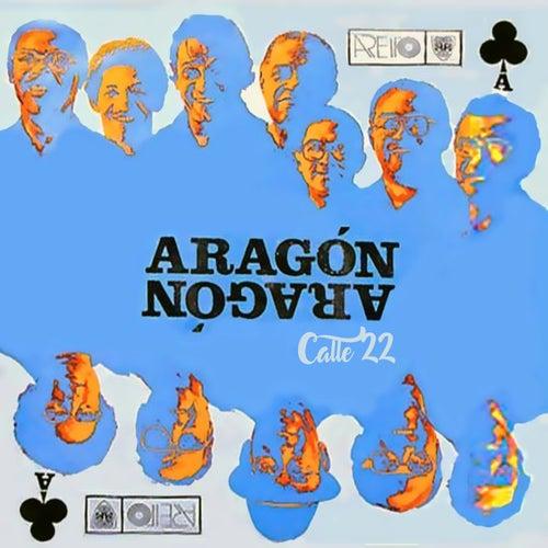 Play & Download Calle 22 (Remasterizado) by Orquesta Aragón | Napster