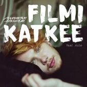 Play & Download Filmi katkee by Aleksanteri Hakaniemi | Napster