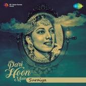 Pari Hoon Main - Suraiya by Various Artists