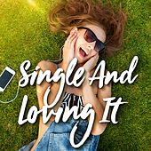 Single and Loving It de Various Artists