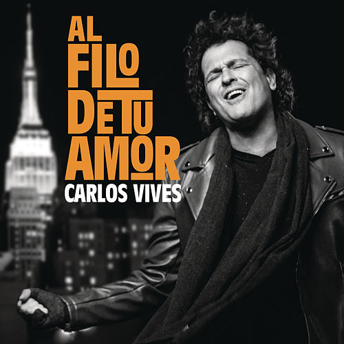 Play & Download Al Filo de Tu Amor by Carlos Vives | Napster