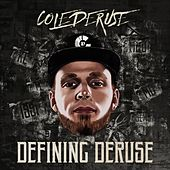 Play & Download Defining DeRuse by Cole DeRuse | Napster