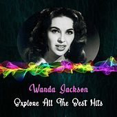 Explore All the Best Hits von Wanda Jackson
