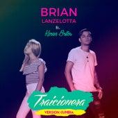 Traicionera (Versión Cumbia) de Brian Lanzelotta