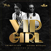 Play & Download VIP Girl by Machel Montano | Napster