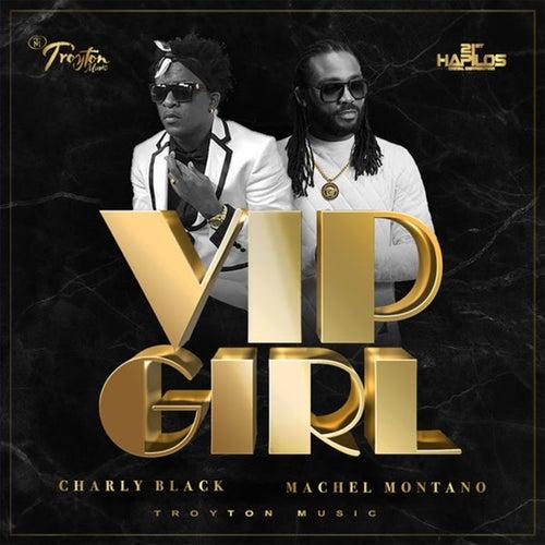 VIP Girl by Machel Montano