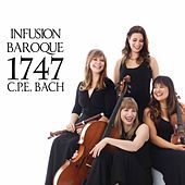 Play & Download 1747: C.P.E. Bach by Infusion Baroque | Napster