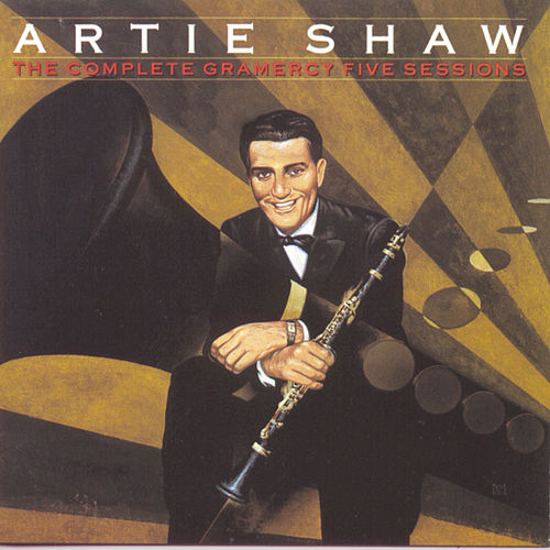 Play & Download The Complete Gramercy Five Sessions by Artie Shaw | Napster